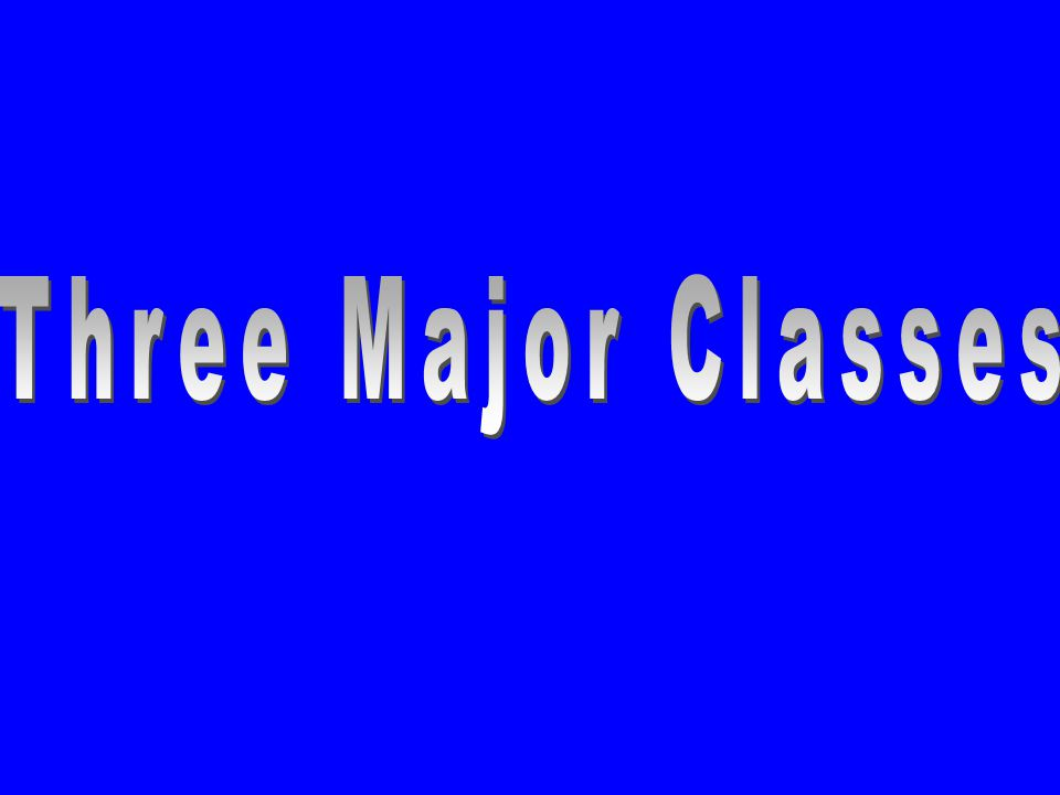 Three Major Classes
