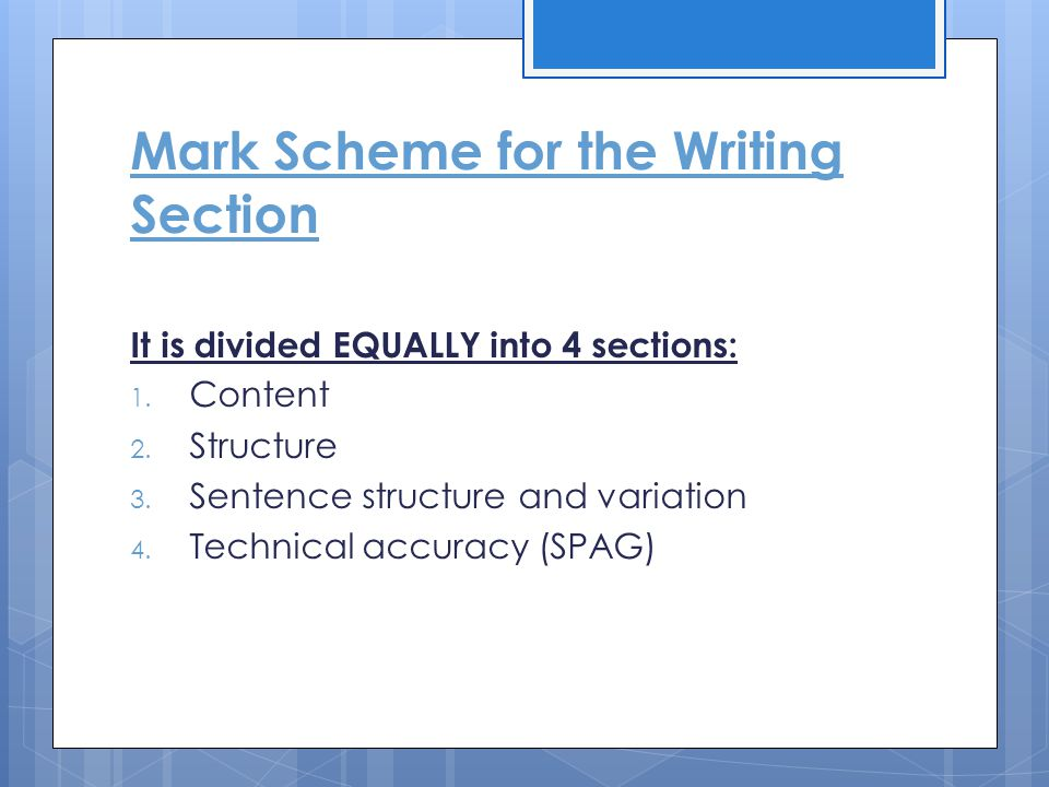 Mark Scheme for the Writing Section
