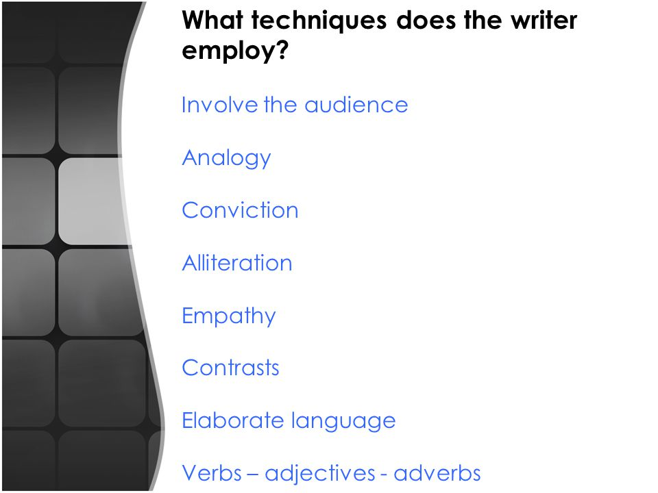 What techniques does the writer employ