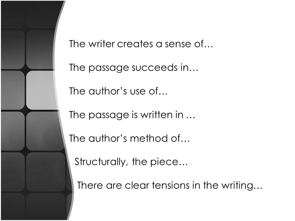 The writer creates a sense of…