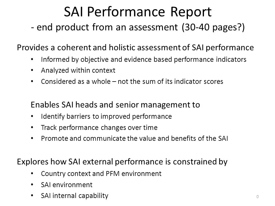 SAI Performance Report - end product from an assessment (30-40 pages )