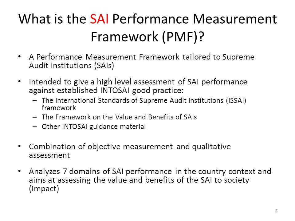 What is the SAI Performance Measurement Framework (PMF)