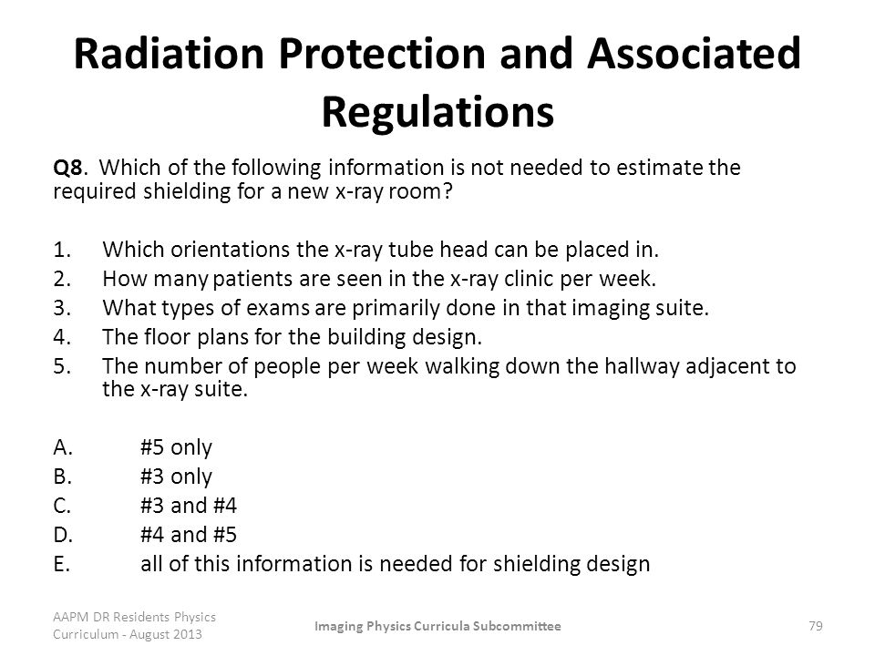 Radiation Protection and Associated Regulations