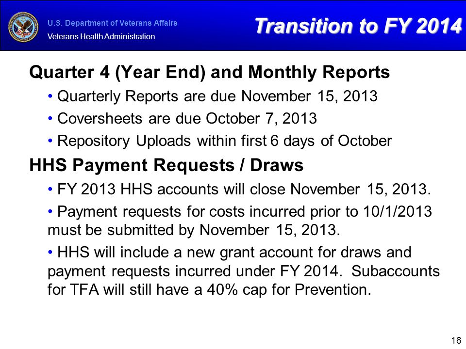 Transition to FY 2014 Quarter 4 (Year End) and Monthly Reports