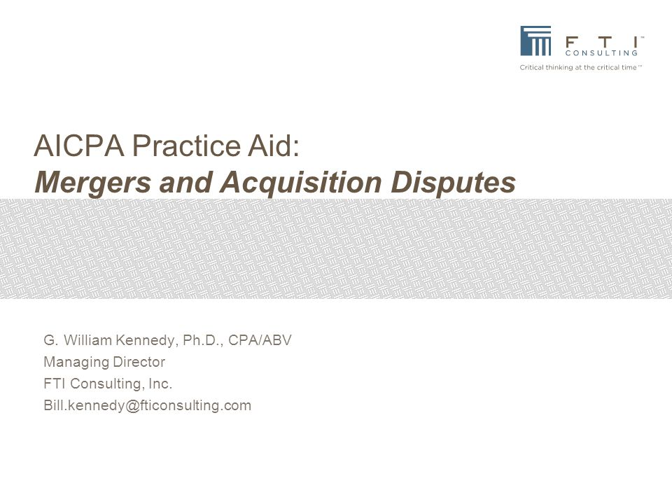 AICPA Practice Aid: Mergers and Acquisition Disputes