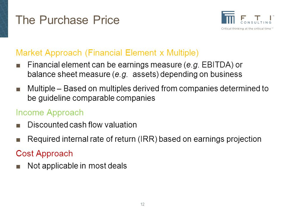The Purchase Price Market Approach (Financial Element x Multiple)