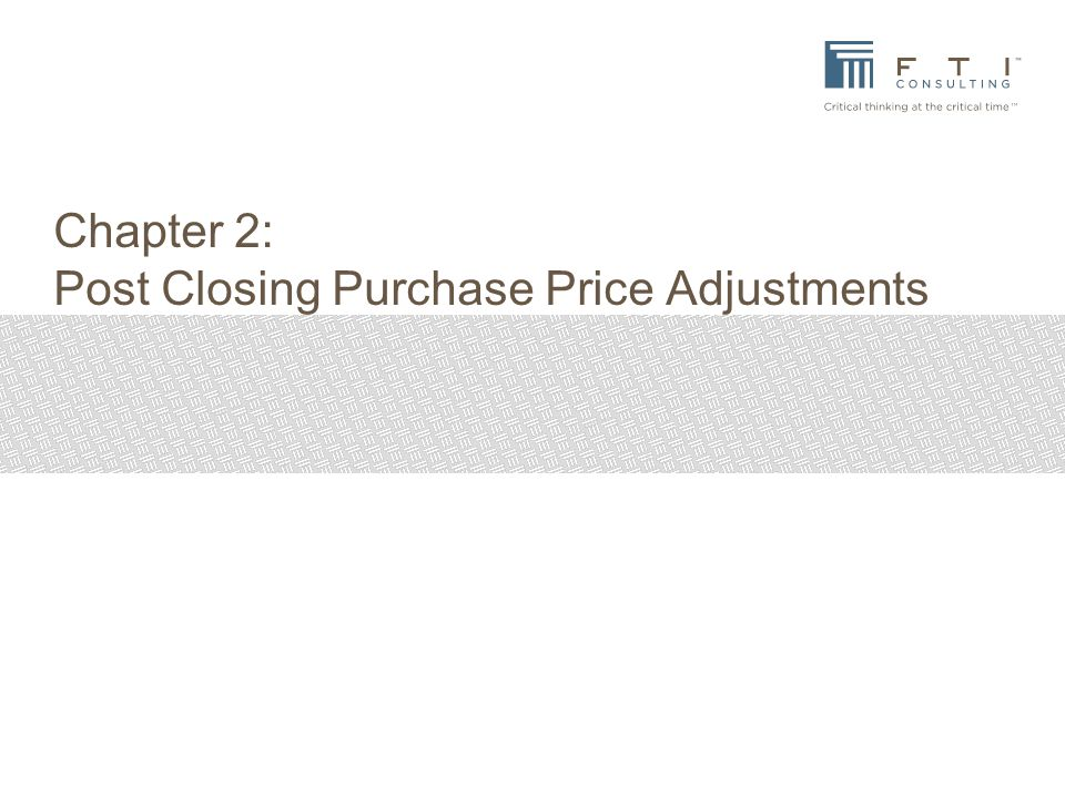 Chapter 2: Post Closing Purchase Price Adjustments