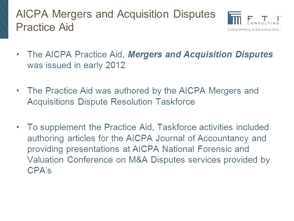 AICPA Mergers and Acquisition Disputes Practice Aid