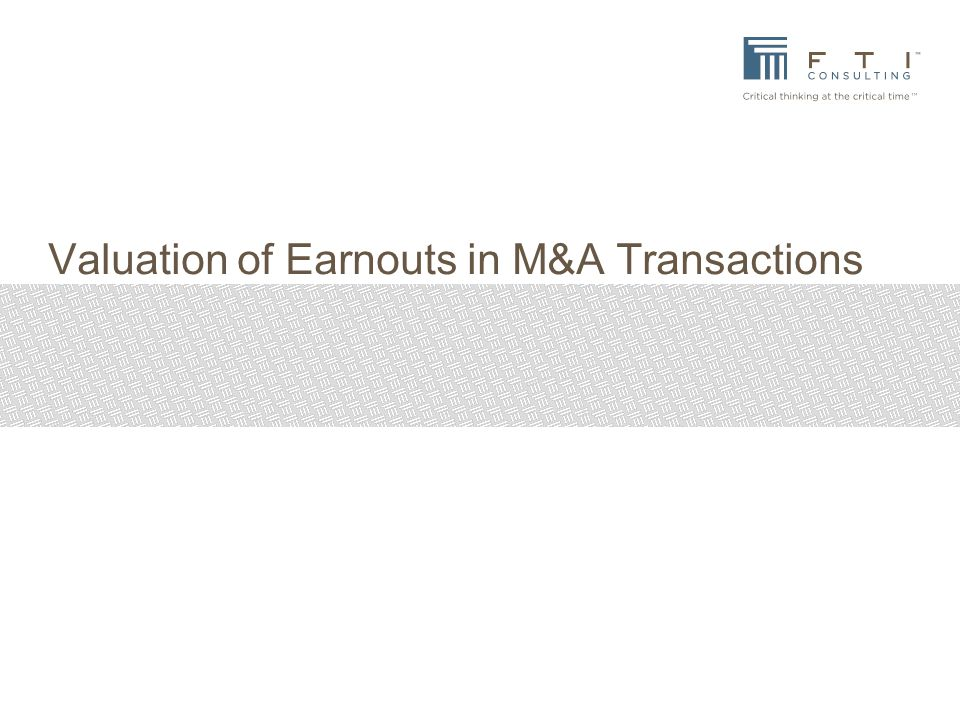 Valuation of Earnouts in M&A Transactions
