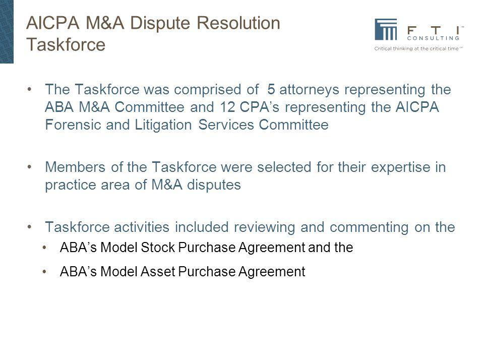 AICPA M&A Dispute Resolution Taskforce