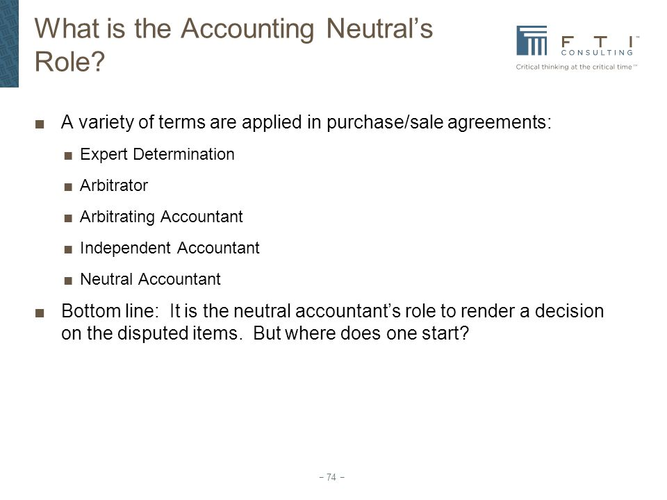 What is the Accounting Neutral's Role