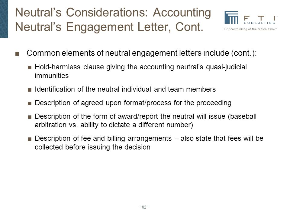 Neutral's Considerations: Accounting Neutral's Engagement Letter, Cont.