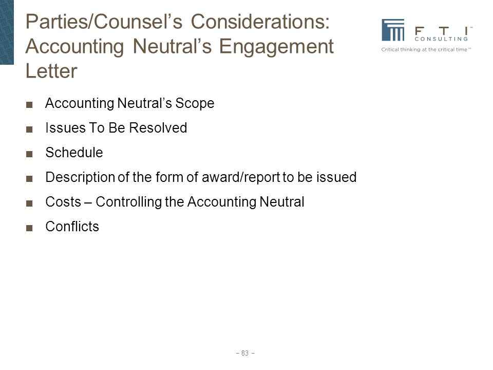 Parties/Counsel's Considerations: Accounting Neutral's Engagement Letter
