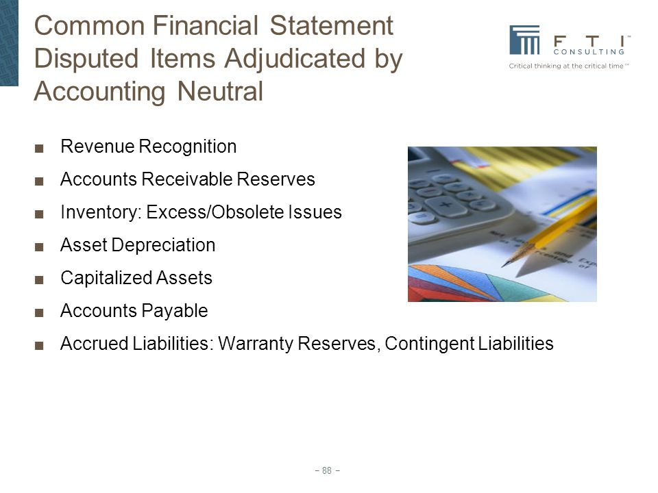 Common Financial Statement Disputed Items Adjudicated by Accounting Neutral