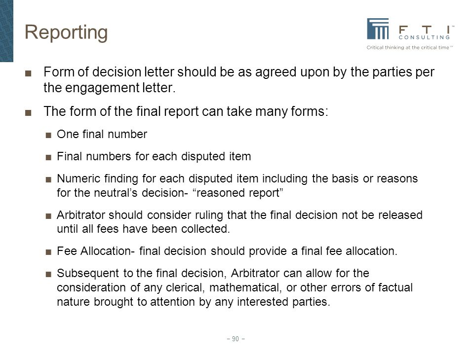 Reporting Form of decision letter should be as agreed upon by the parties per the engagement letter.