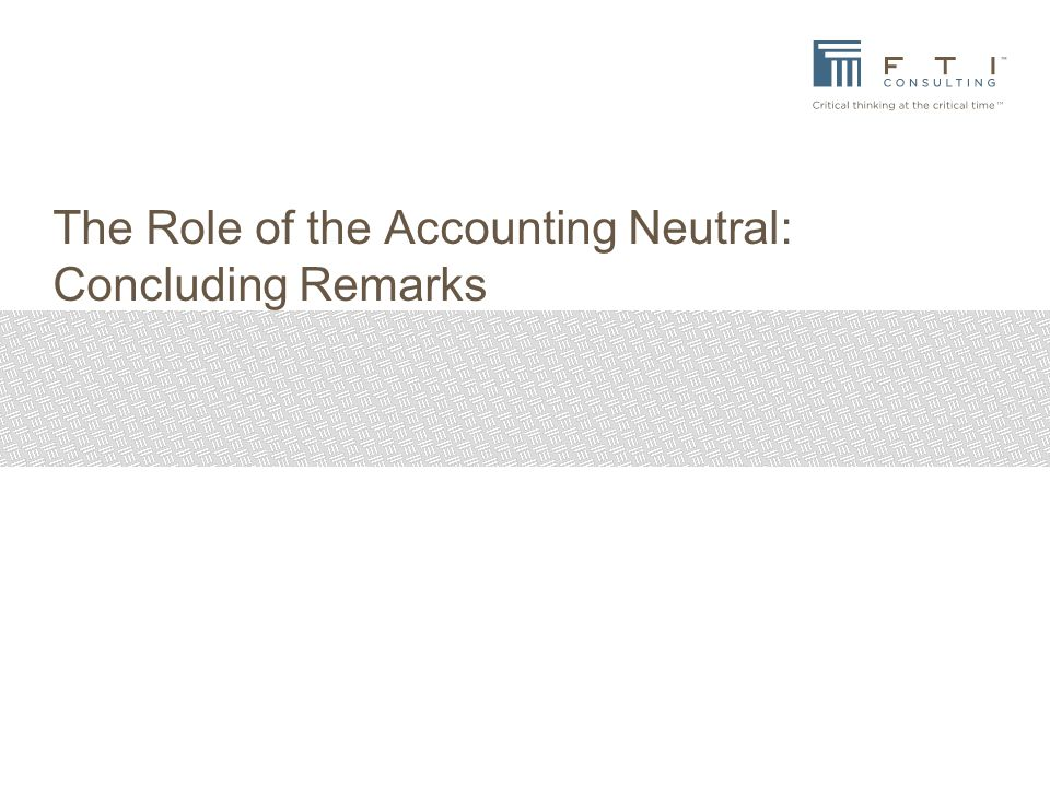The Role of the Accounting Neutral: Concluding Remarks