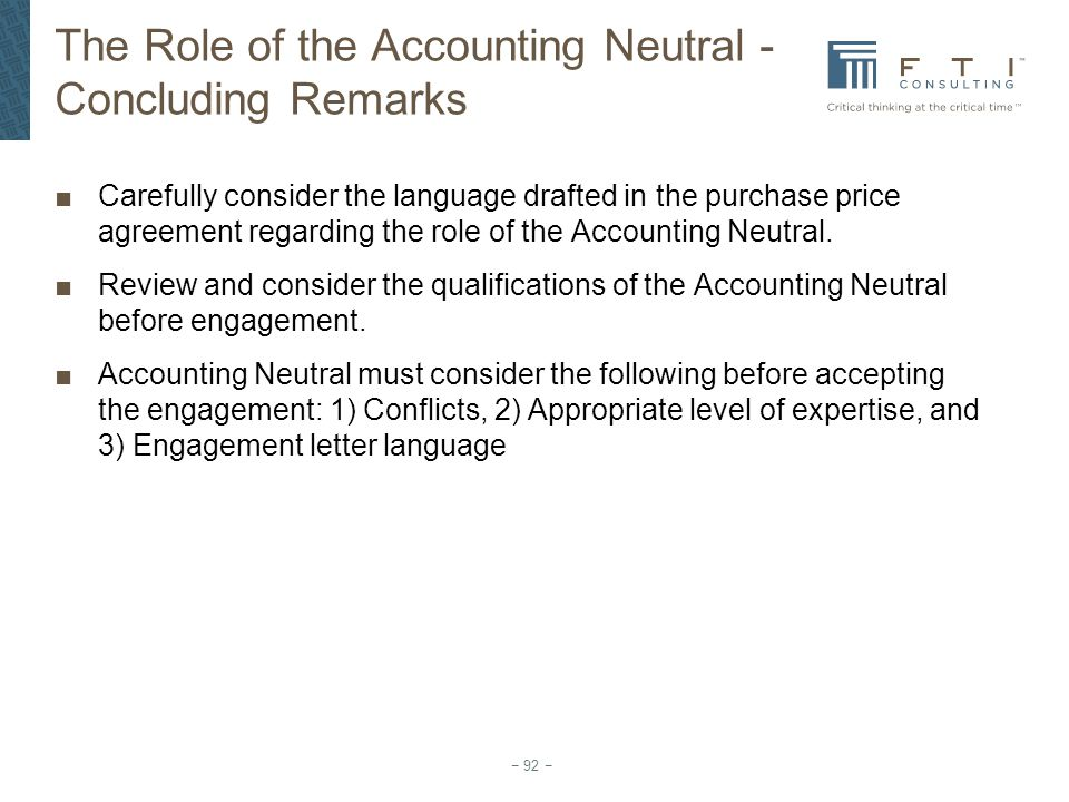 The Role of the Accounting Neutral - Concluding Remarks