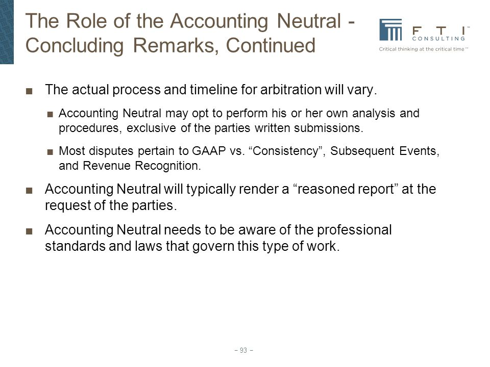 The Role of the Accounting Neutral - Concluding Remarks, Continued