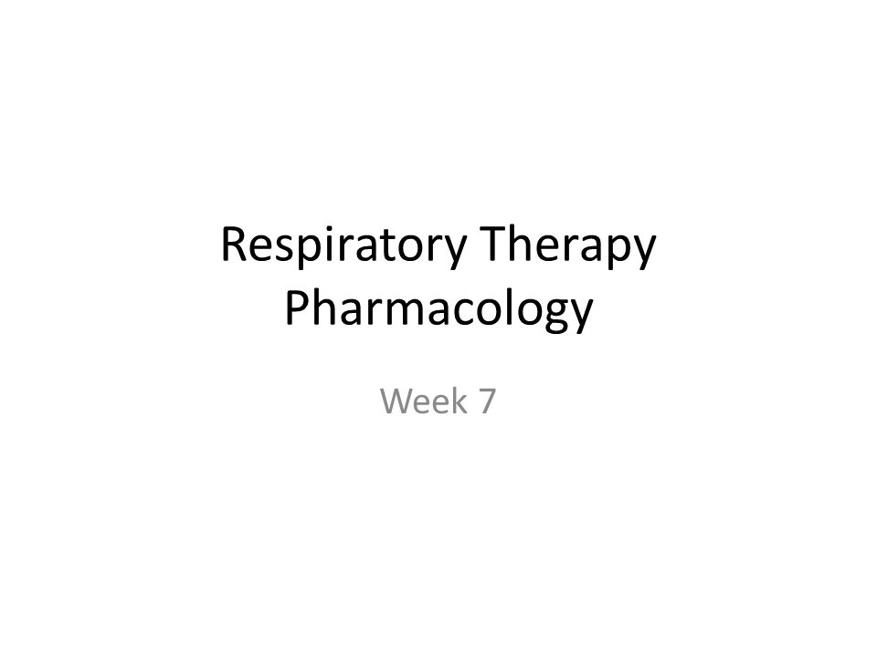 Respiratory Therapy Pharmacology