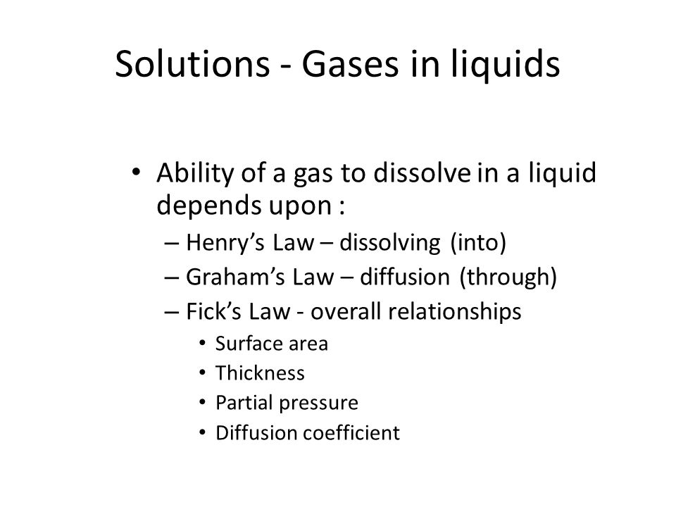 Solutions - Gases in liquids