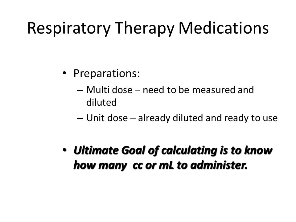 Respiratory Therapy Medications