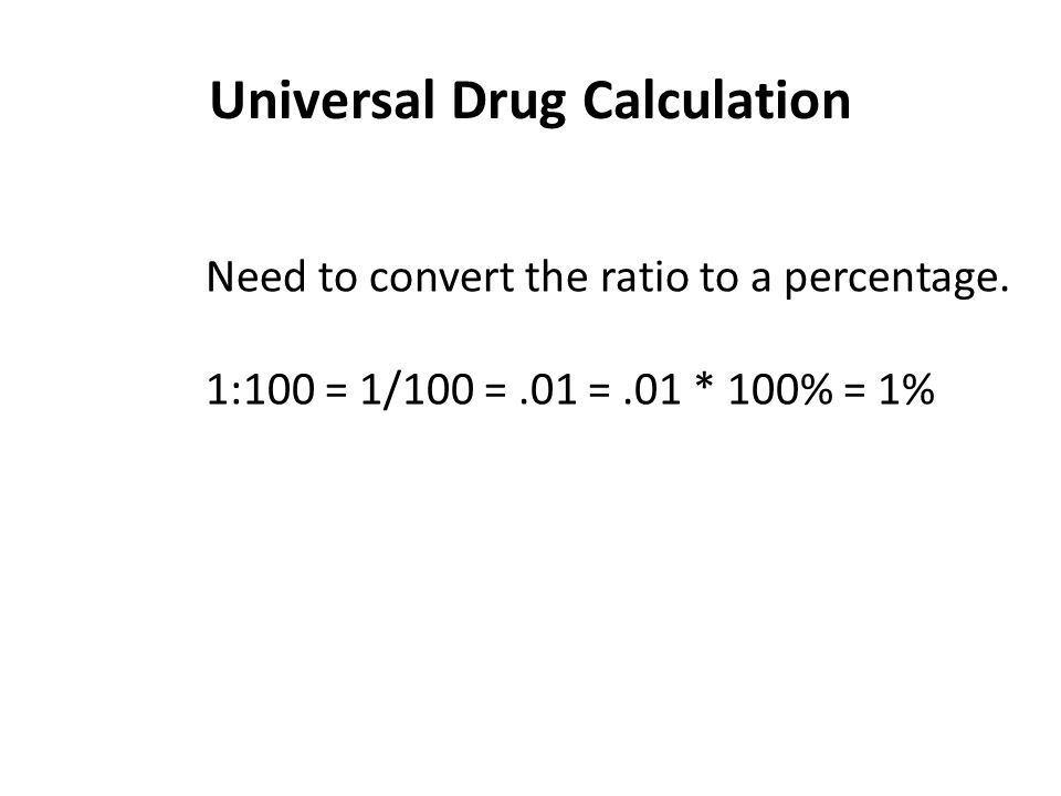 Universal Drug Calculation