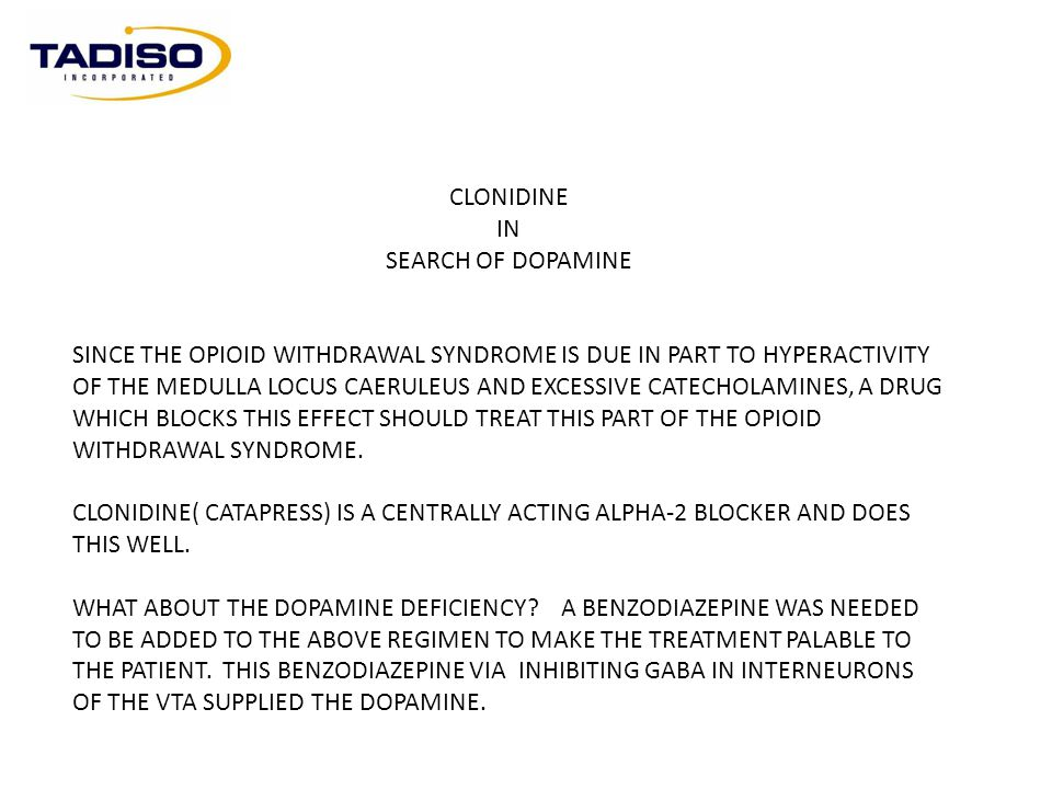 CLONIDINE IN. SEARCH OF DOPAMINE.