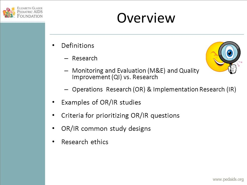 Overview Definitions Examples of OR/IR studies