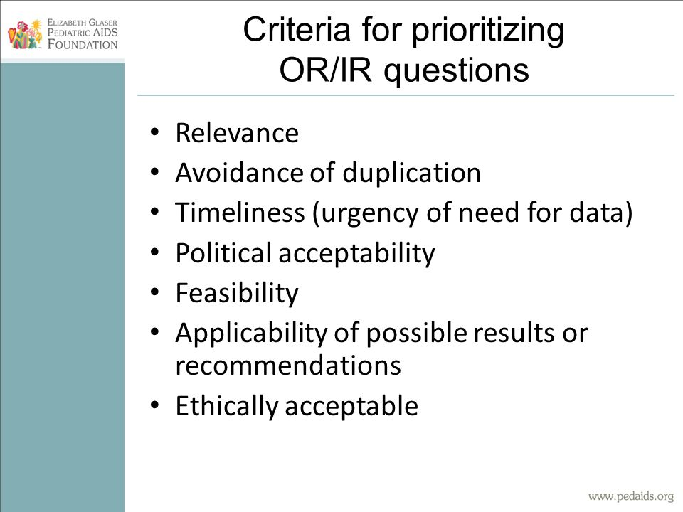 Criteria for prioritizing OR/IR questions