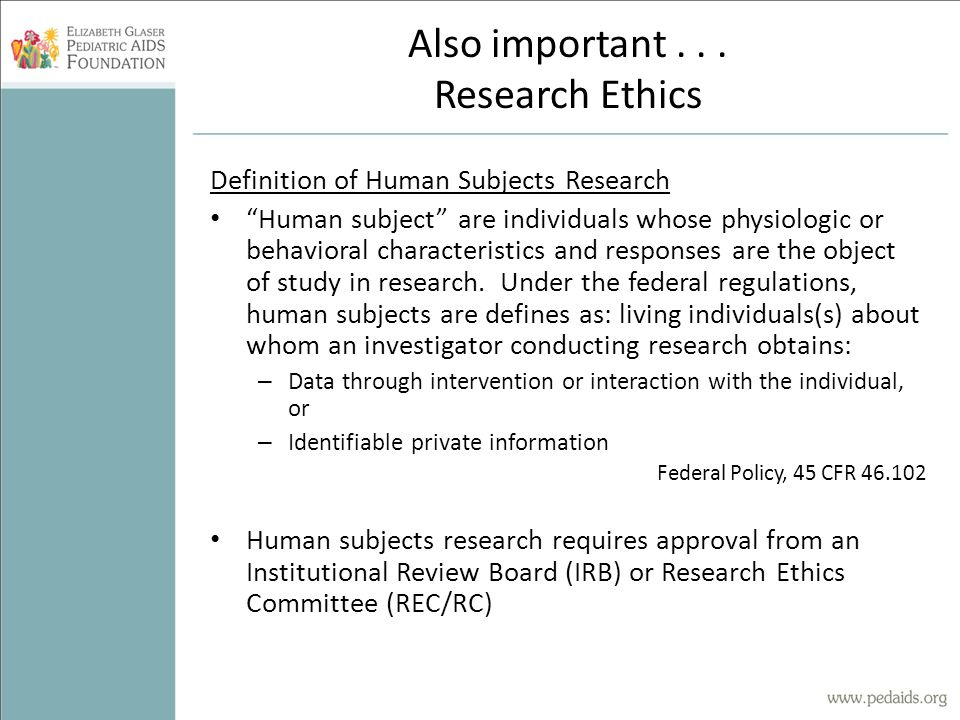 Also important . . . Research Ethics