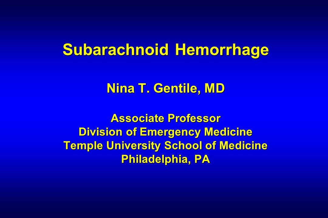 Subarachnoid Hemorrhage Nina T