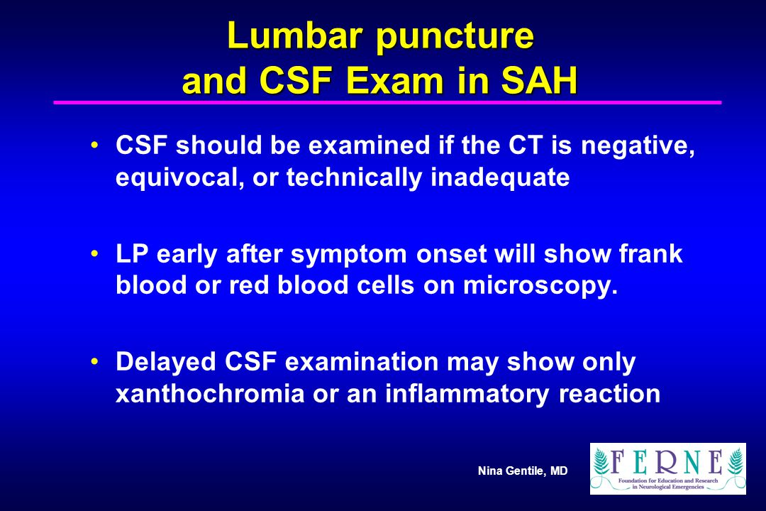 Lumbar puncture and CSF Exam in SAH