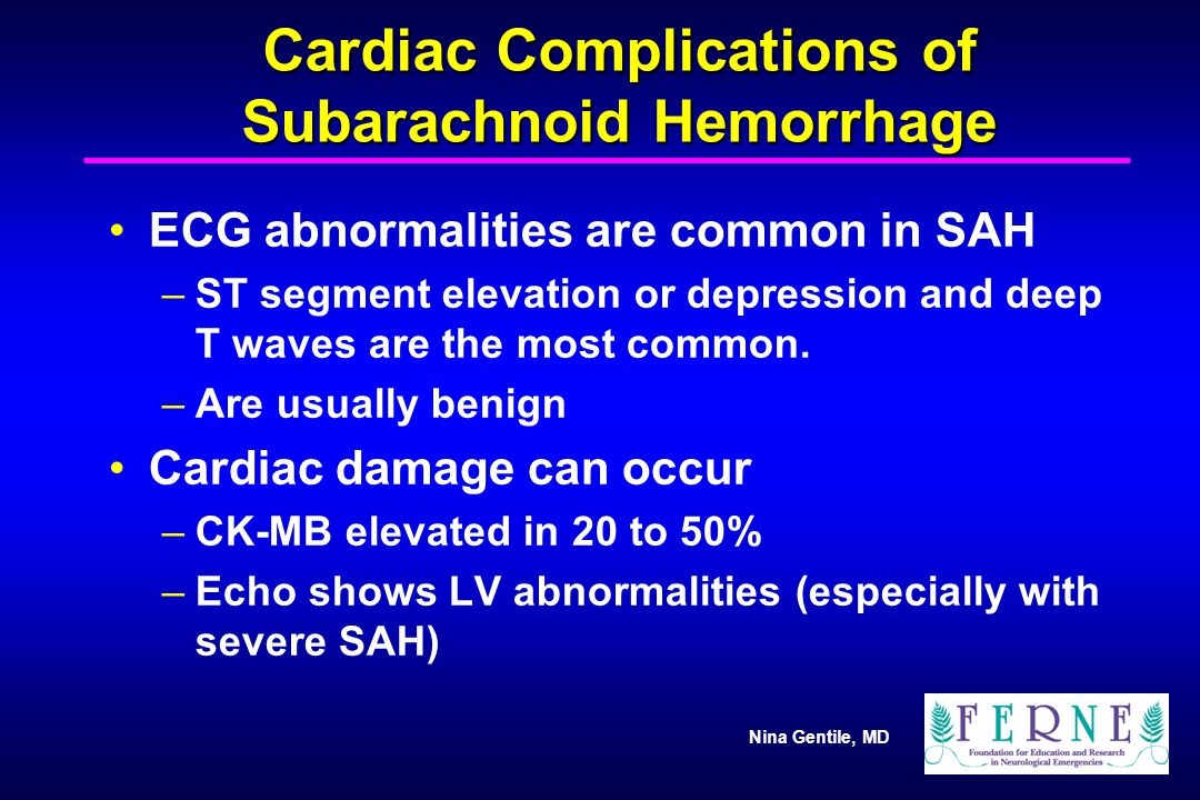Cardiac Complications of Subarachnoid Hemorrhage