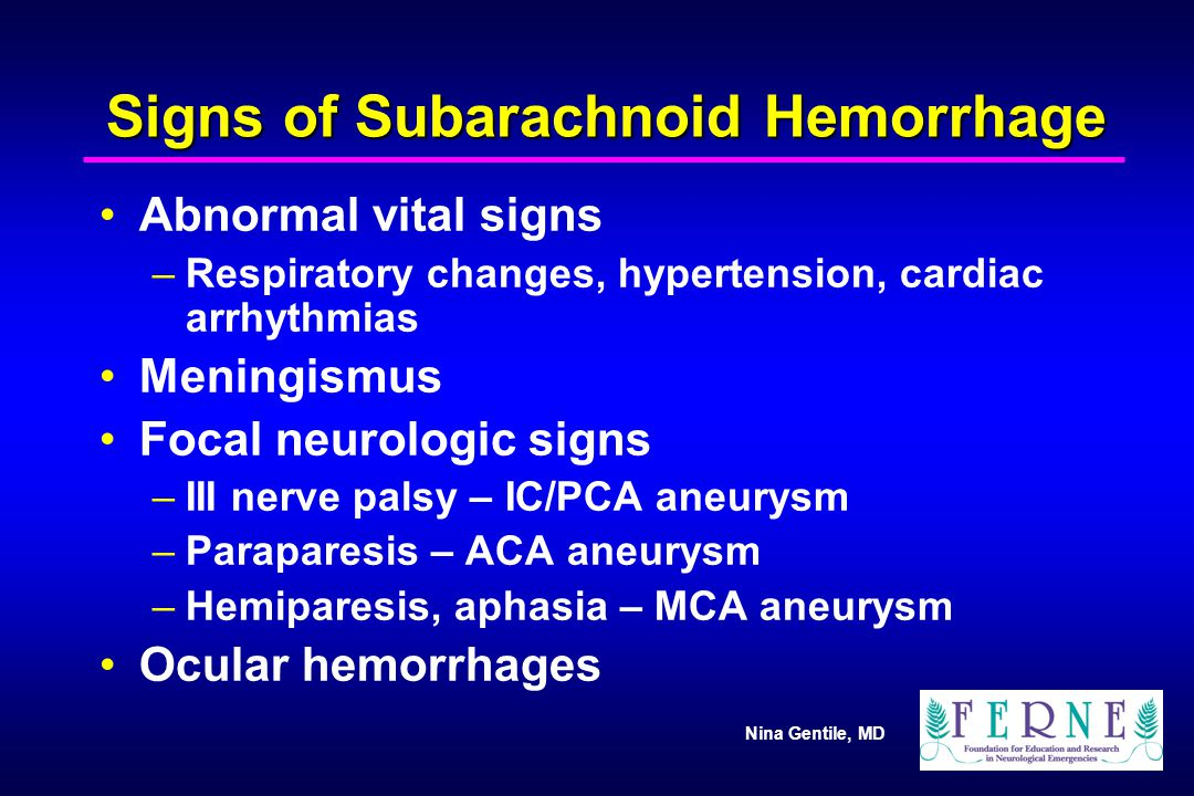 Signs of Subarachnoid Hemorrhage