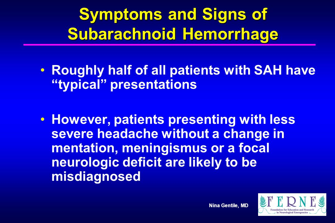 Symptoms and Signs of Subarachnoid Hemorrhage