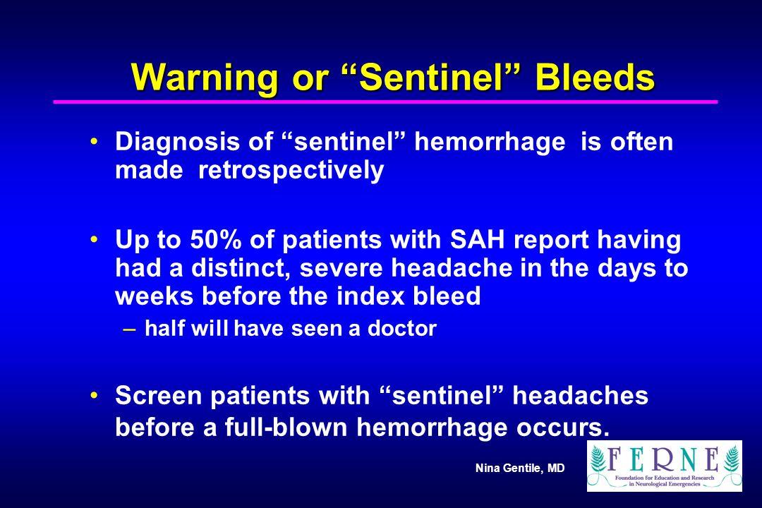 Warning or Sentinel Bleeds