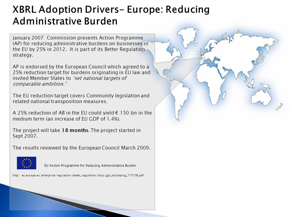 XBRL Adoption Drivers- Europe: Reducing Administrative Burden