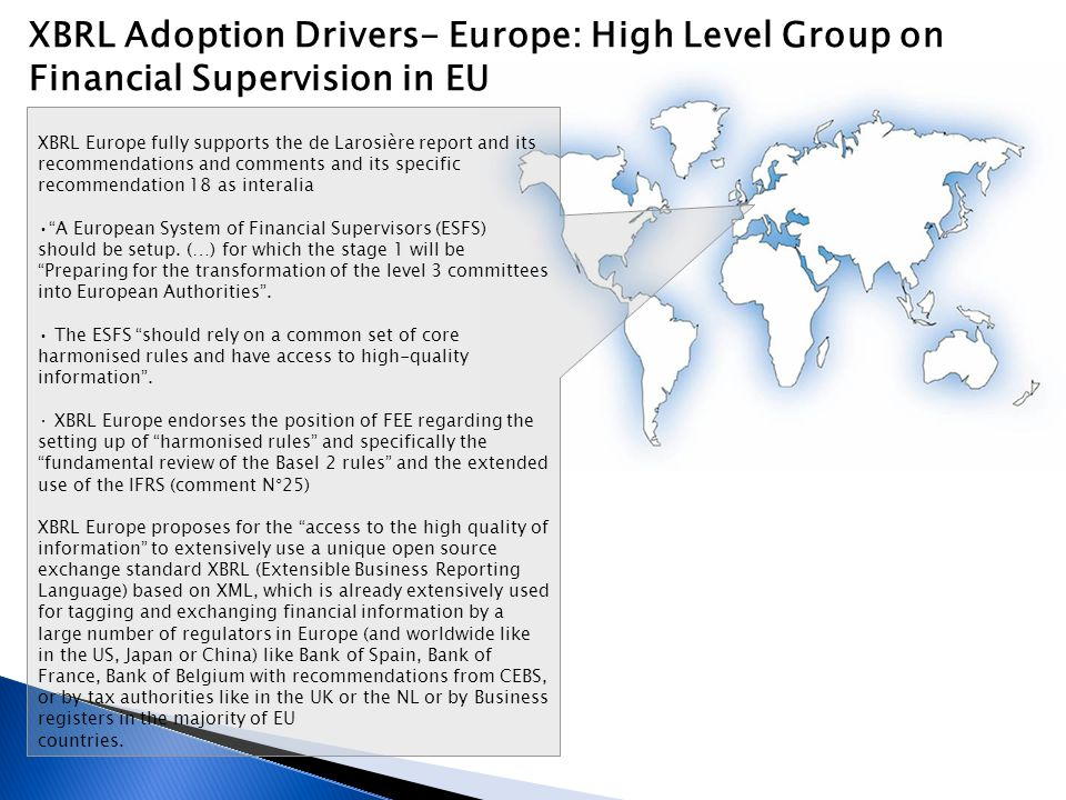 XBRL Adoption Drivers- Europe: High Level Group on Financial Supervision in EU