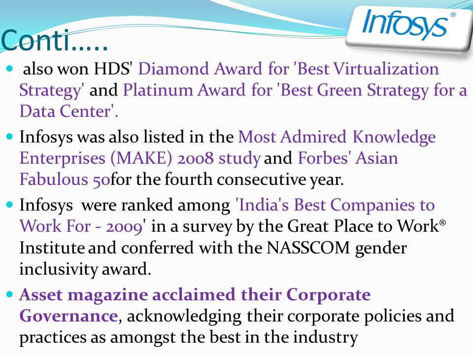 Conti….. also won HDS Diamond Award for Best Virtualization Strategy and Platinum Award for Best Green Strategy for a Data Center .