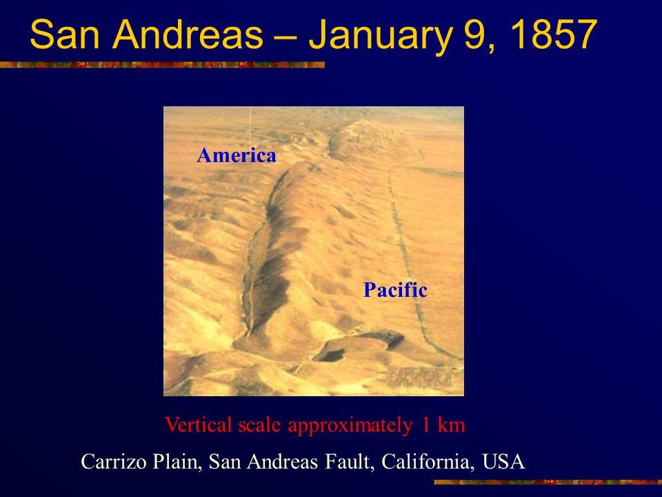 San Andreas – January 9, 1857 America Pacific