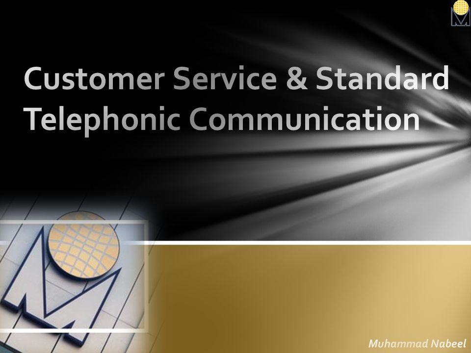 Customer Service & Standard Telephonic Communication