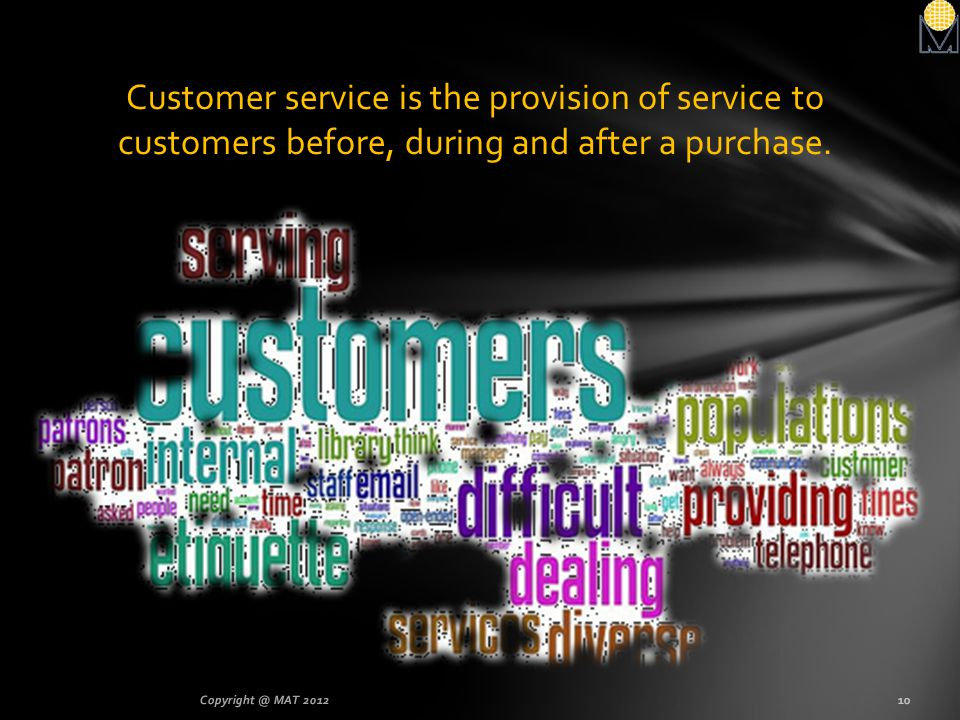 Customer service is the provision of service to customers before, during and after a purchase.