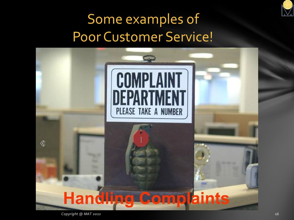 Some examples of Poor Customer Service!