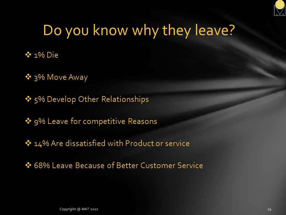 Do you know why they leave