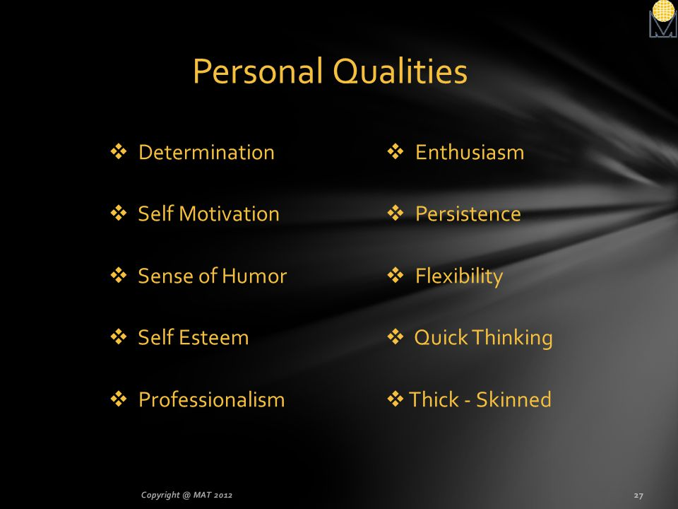 Personal Qualities Determination Self Motivation Sense of Humor