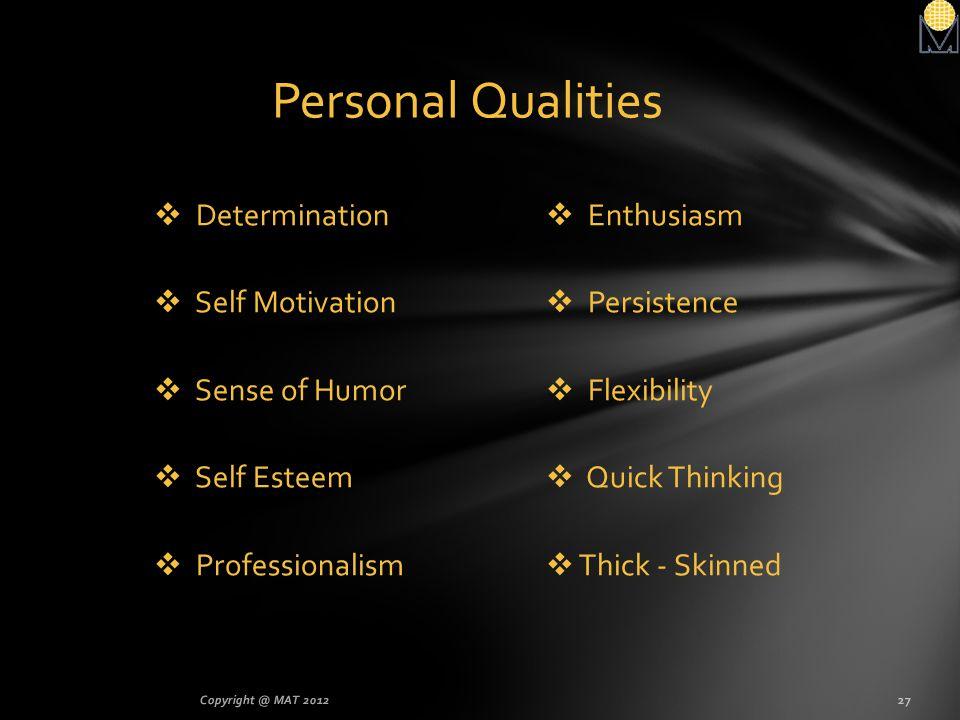 Personal Qualities Determination Self Motivation Sense of Humor