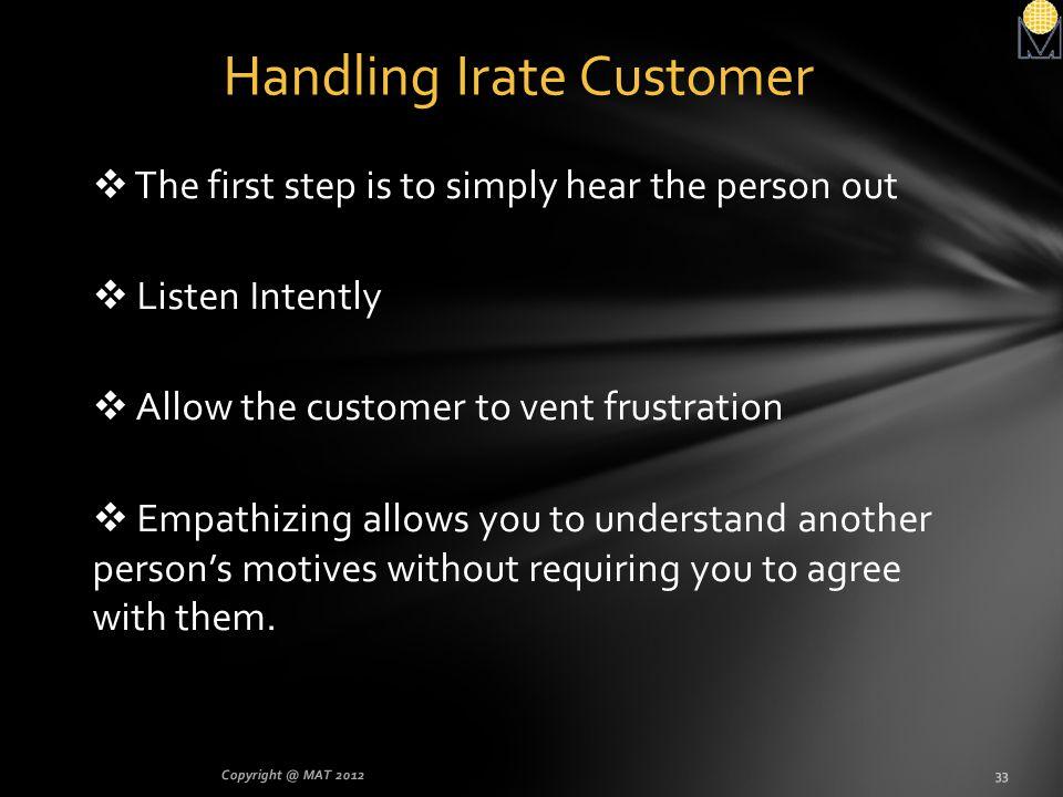 Handling Irate Customer