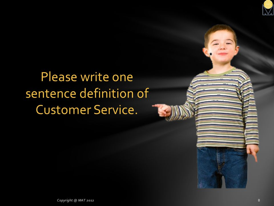 Please write one sentence definition of Customer Service.