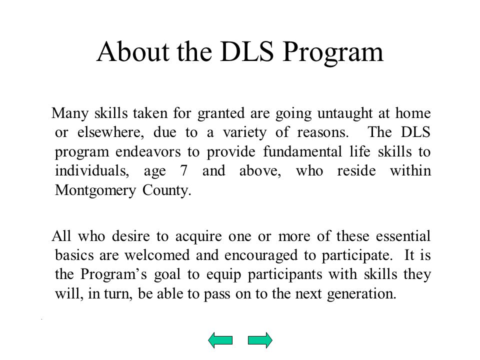 . About the DLS Program.