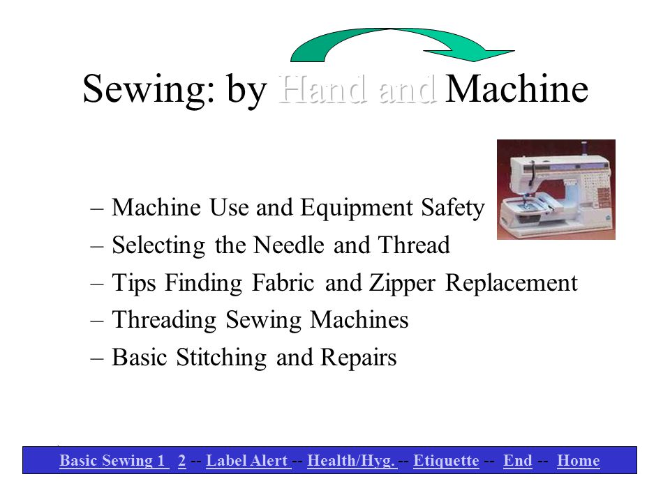 Sewing: by Hand and Machine